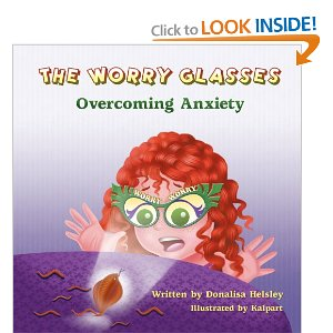 Overcoming Anxiety,Positive Parental Participation,Show Me How Picture Books and Crafts for Kids,Donalisa Helsley