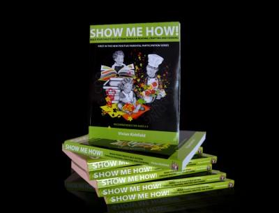 Show Me How Build Your Childs Selfesteem, Vivian Kirkfield,parenting advice,craft activities,child-friendly recipes