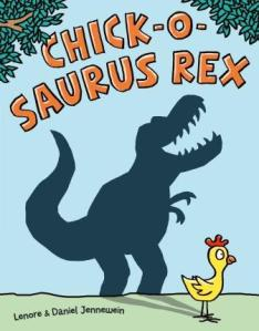 Picture Book Review and Activity: chick-o-saurus Rex