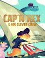 An Interview with CAP'N REX AND HIS CLEVER CREW and more