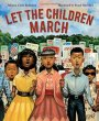 Perfect Picture Book Friday: LET THE CHILDREN MARCH