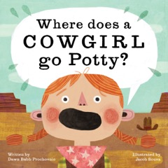 Where Does a Cowgirl Go Potty 9781513262383_fc