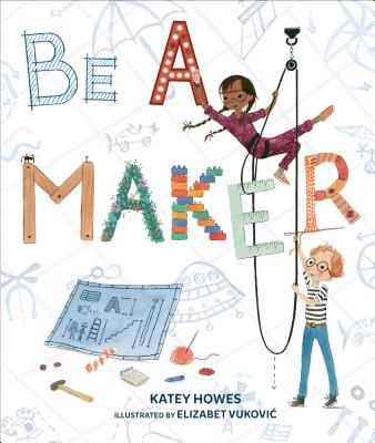 be a maker katey howes